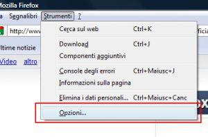 Strumenti ==> Opzioni - Firefox