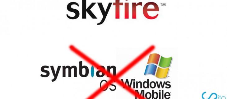 Skyfire su iOS, Windows Phone 7, Blackberry OS e MeeGo; esclusi Symbian e Windows Mobile